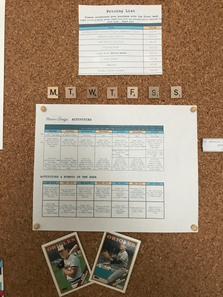 They post the weekly schedule in your room.